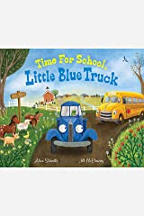 Time for School, Little Blue Truck Kindle Edition