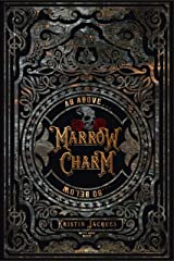 Marrow Charm (The Gate Cycle Book 1) Kindle Edition