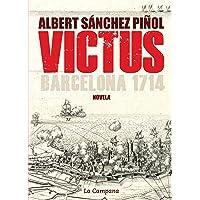 Victus (edición en castellano): Barcelona 1714 (Narrativa)