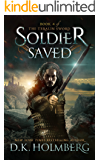 Soldier Saved (The Teralin Sword Book 4) (English Edition)