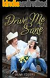 Drive Me Sane