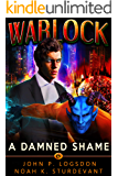 Warlock: A Damned Shame (Southeast Asia Paranormal Police Department Book 6)
