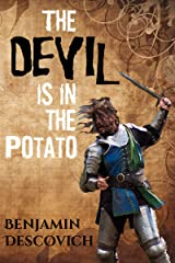 The Devil is in the Potato: A Lighthearted Tale of Adventure Kindle Edition