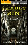 Deadly Sin - A Short Novel: A Jayne Belmont Mystery (A Jayne Belmont Series Book 3)