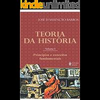 Teoria da História, vol. I: Princípios e conceitos fundamentais
