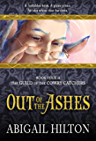 Out of the Ashes (The Guild of the Cowry Catchers Book 4)