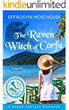 The Raven Witch of Corfu: episode 3: A Greek supernatural fantasy summer beach read in Corfu island Greece (The Raven Witch of Corfu series)