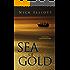 Sea of Gold (The Angus McKinnon Series Book 1)