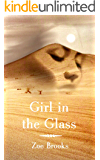 Girl in the Glass (The Healer's Shadow Magical Realism Series Book 1)