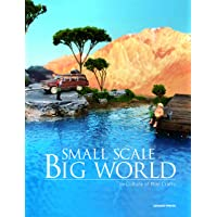 Small Scale, Big World: History, Culture, and Memory Hidden in Mini Crafts