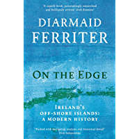 On the Edge: Ireland's off-shore islands: a modern history