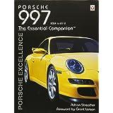 Porsche 997 2004-2012: Porsche Excellence - The Essential Companion