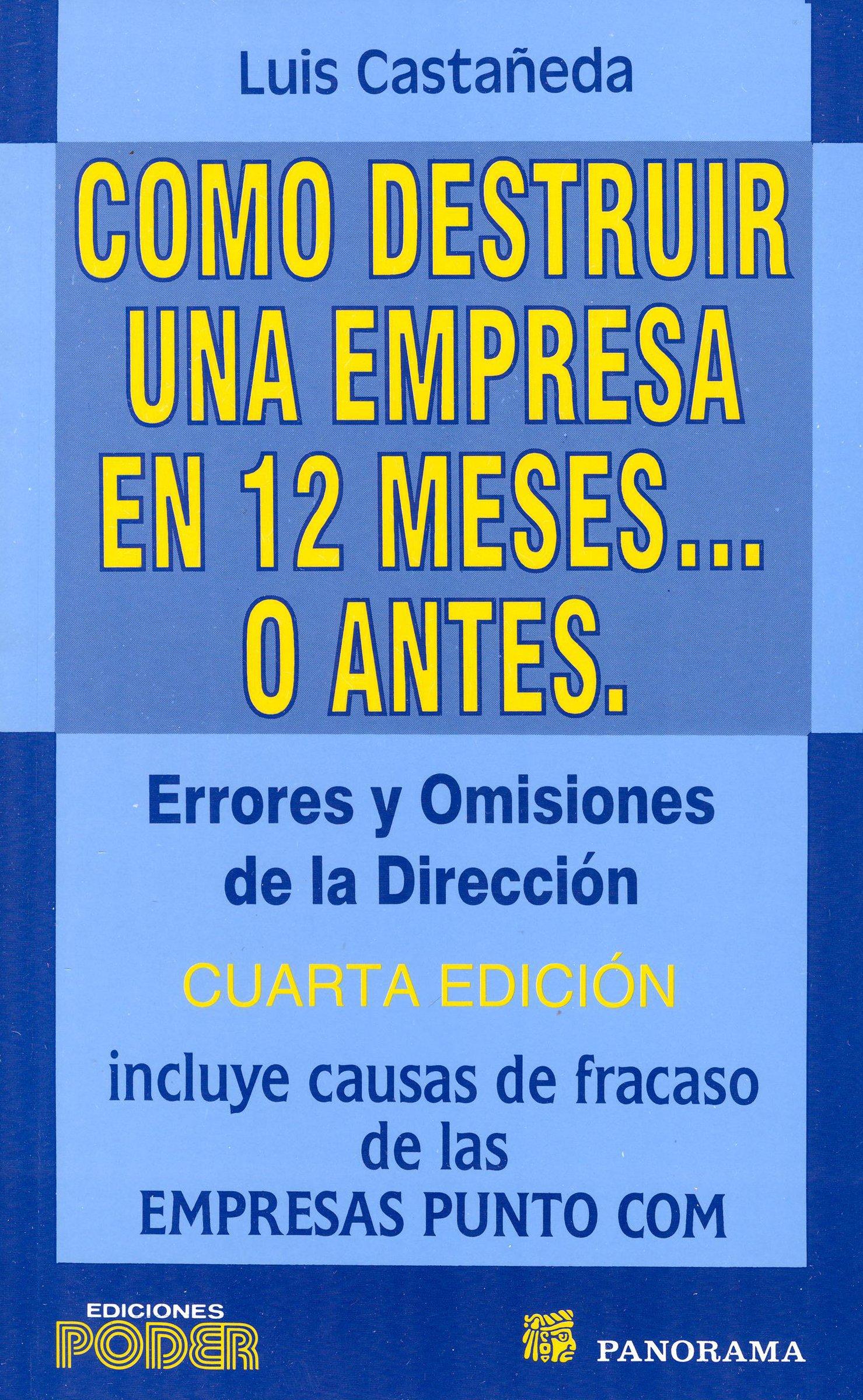 Download Como destruir una empresa en 12 meses / How to destroy a company in 12 months (Spanish Edition) ebook