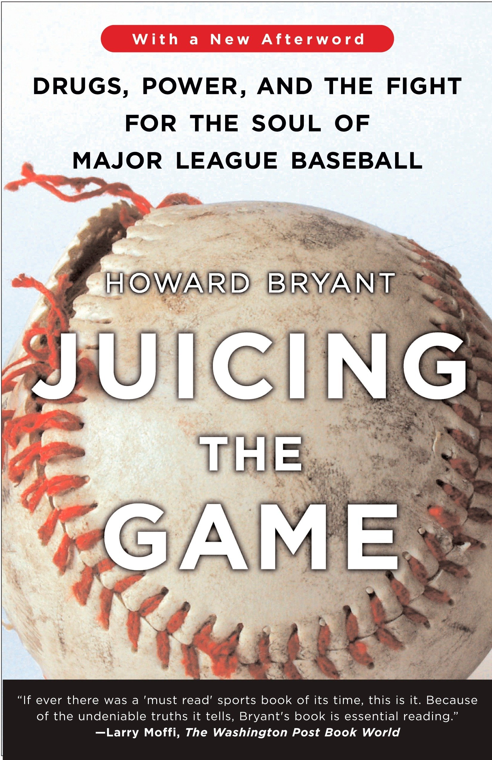 Download Juicing the Game: Drugs, Power, and the Fight for the Soul of Major League Baseball pdf epub