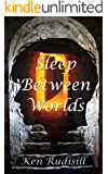Sleep Between Worlds