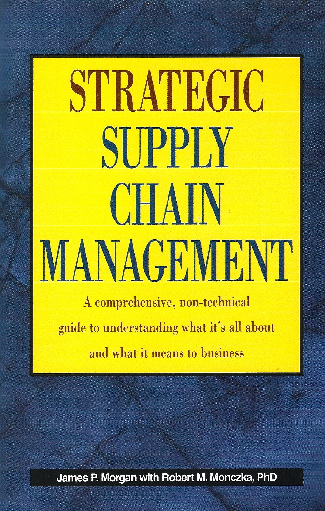 Download Strategic Supply Chain Management: A comprehensive, non-technical guide to understanding what it's all about and what it means to business ebook
