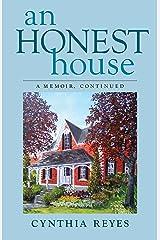 An Honest House: A Memoir, Continued Kindle Edition