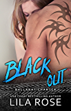 Black Out (Hawks MC Club Book 3)