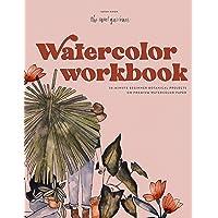 Watercolor Workbook: 30-minute Beginner Botanical Projects on Premium Watercolor