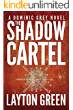 The Shadow Cartel (Dominic Grey)