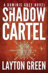 The Shadow Cartel (The Dominic Grey Series Book 4) Kindle Edition