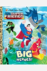 Big Heroes! (DC Super Friends) (Little Golden Book) Kindle Edition