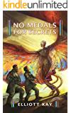 No Medals for Secrets (Poor Man's Fight Book 4)