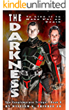 The Darkness: The Conglomerate Trilogy (Volume 2)