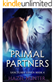 Primal Partners (Book 4 of Sanctuary Coven): A Serial MMF Shifter Romance