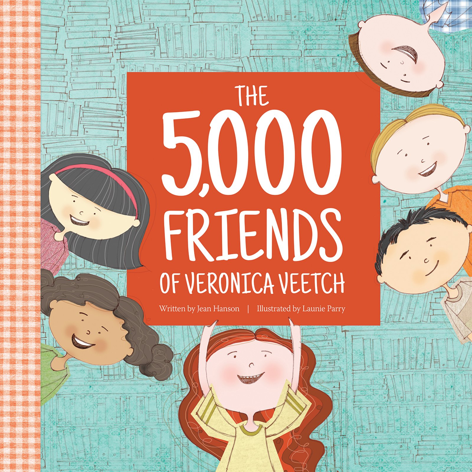 Amazon: The 5,000 Friends Of Veronica Veetch (9781934649275): Jean  Hanson, Launie Parry: Books