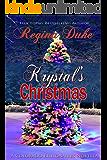 Krystal's Christmas: A Colorado Billionaires Story