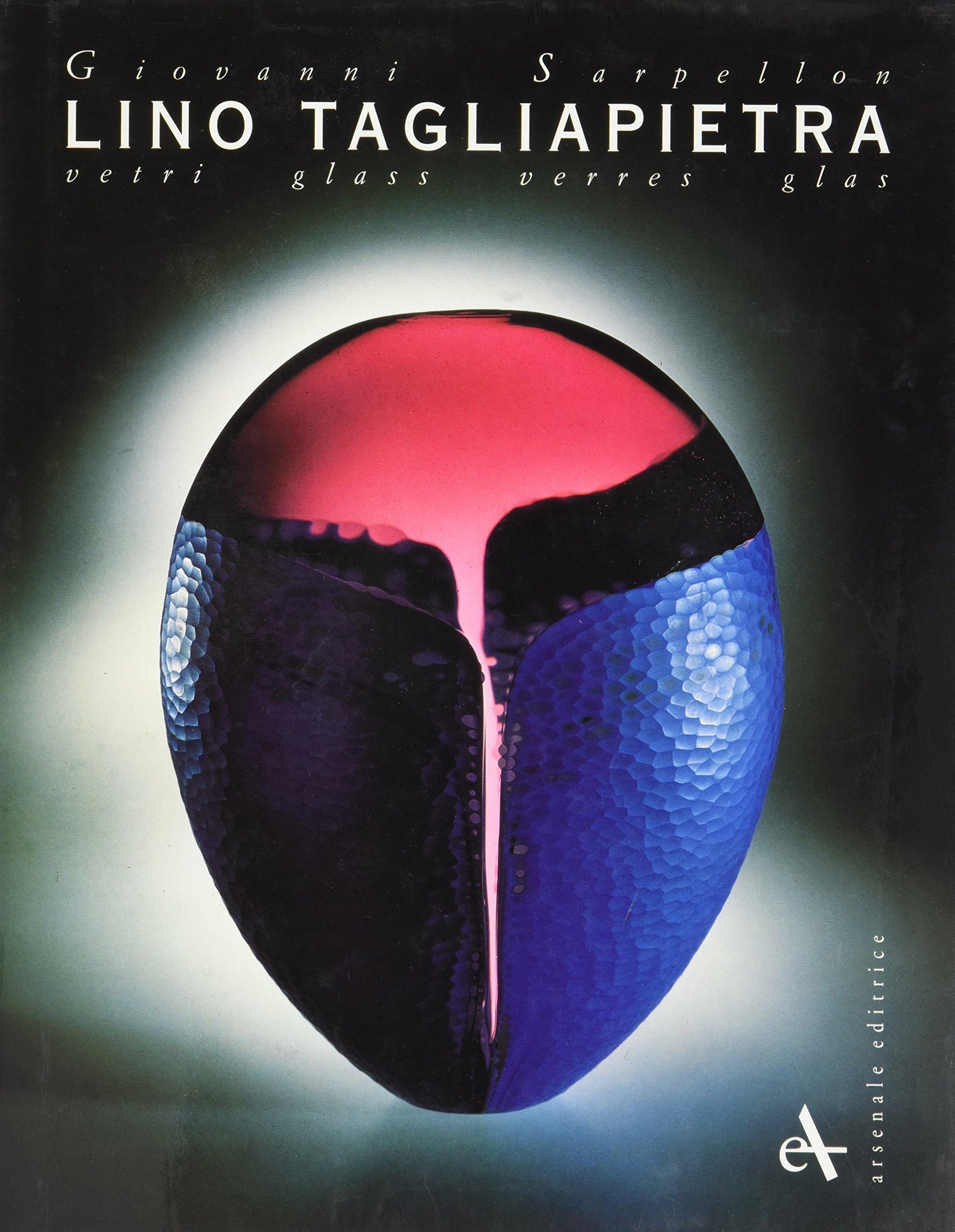 Read Online Lino Tagliapietra Glass PDF