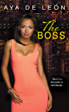 The Boss (Justice Hustlers Book 2)