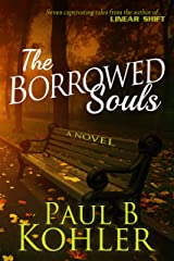 The Borrowed Souls: A Novel Kindle Edition