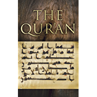 The Quran: The Holly Word of Islam (English Edition)
