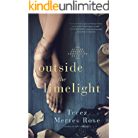 Outside the Limelight (Ballet Theatre Chronicles Book 2) book cover