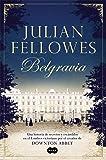 Belgravia /Julian Fellowes's Belgravia