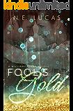 Fool's Gold: A William's Creek series (A William's Creek Series Book 1)