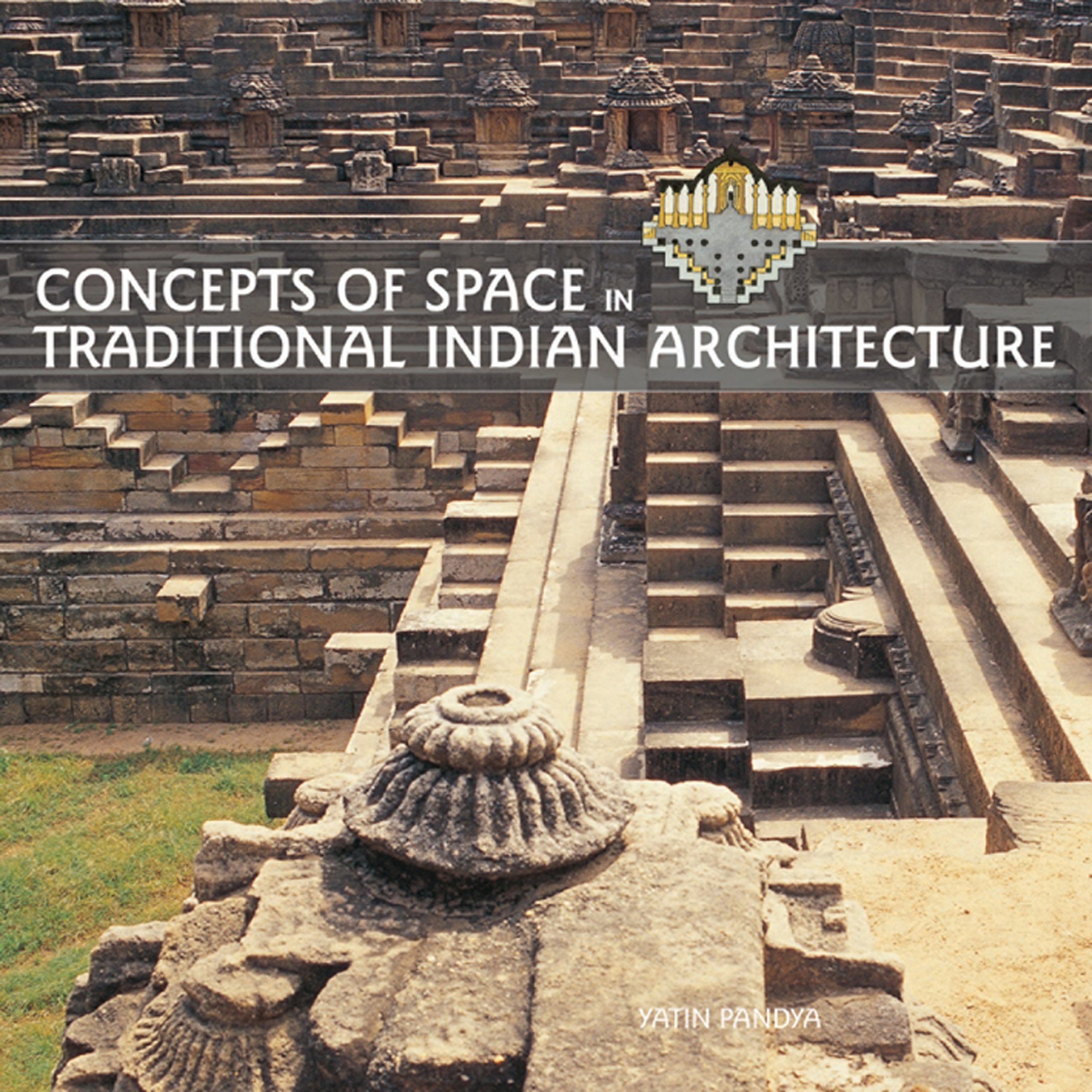 buy concepts of space in traditional indian architecture book online