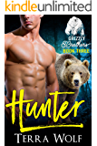 Hunter (BBW Paranormal Shapeshifter Romance) (The Grizzly Brothers Book 3)