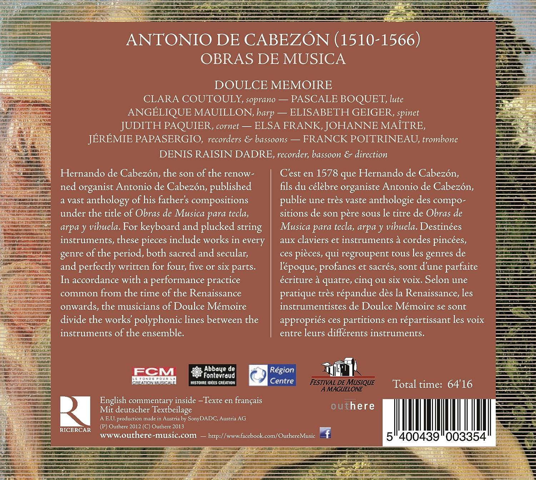 Cabezon / Obras de Musica: Doulce Memoire, Antonio de Cabezon: Amazon.es: Música