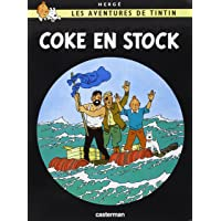 AVENTURES DE TINTIN (LES) T.19 : COKE EN STOCK