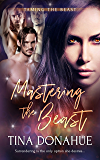 Mastering the Beast (Taming the Beast Book 3)