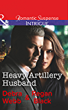 Heavy Artillery Husband (Mills & Boon Intrigue) (Colby Agency: Family Secrets, Book 2)