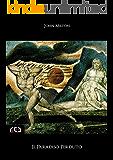 Il Paradiso Perduto: 100 (Classici)