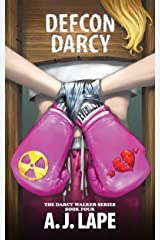 DEFCON Darcy (Darcy Walker Mystery Book 4) Kindle Edition
