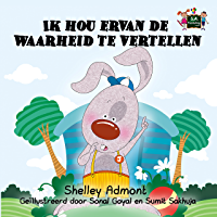 Ik hou ervan de waarheid te vertellen (Dutch Bedtime Collection)