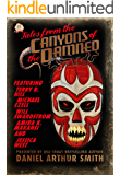 Tales from the Canyons of the Damned: No. 21
