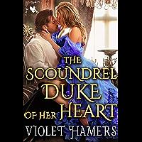 The Scoundrel Duke of her Heart: A Steamy Historical Regency Romance Novel