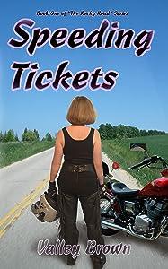Speeding Tickets (The Rocky Road Series Book 1)